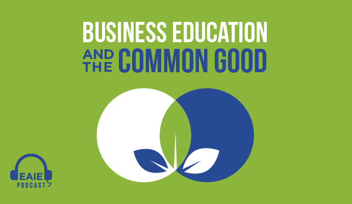 Business education and the common good
